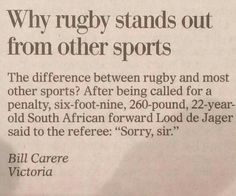 """Why rugby stands out from other sports / the difference between rugby ans most other sports? After being called for a penalty, six-foot-nin, South African forward Lood de Jager said to the referee: """"Sorry, sir. Rugby League, Rugby Players, Rugby Rules, Rugby Workout, Rugby Funny, Rugby Girls, Rugby Coaching, Rugby Training, Rugby Sport"""