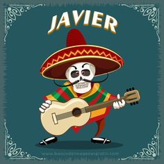 imagenes+dia+de+muertos+calaveritas+musico+con+guitarra+y+nombres+de+hombres+JAVIER.png (650×650)