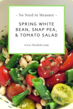 White Bean, Snap Pea, and Tomato Salad Easy Salads, Healthy Salad Recipes, Vegetarian Recipes, Easy Meals, Snap Peas, Chopped Salad, Tomato Salad, Breakfast For Kids, White Beans