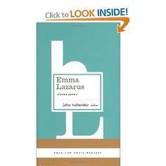 Emma Lazarus: Selected Poems The New Colossus {poem} find elsewhere