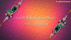 Wallpaper of Raksha Bandhan: View HD Image of Wallpaper of Raksha Bandhan 43485 - Aug 2018 WG Gift For Raksha Bandhan, Raksha Bandhan Songs, Raksha Bandhan Shayari, Happy Raksha Bandhan Quotes, Raksha Bandhan Messages, Raksha Bandhan Photos, Raksha Bandhan Cards, Happy Raksha Bandhan Wishes, Happy Raksha Bandhan Images
