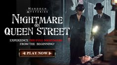 Murdoch Mysteries- Nightmare on Queen Street, interactive mystery for the fans