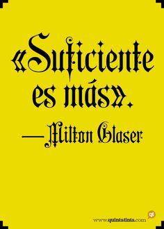 Una cita de Milton Glaser, compuesta en Aeronaut Plain.