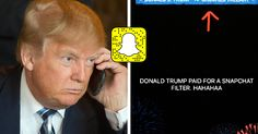 Donald Trump's Snapchat Filter Is Causing Controversy