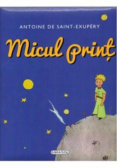 Micul Print EDITURA GIRASOL: http://www.librarie.co/micul-print-antoine-de-saint-exupery-format-24-x-28-5-cm-ilustrata-si-cartonata-13620-girasol