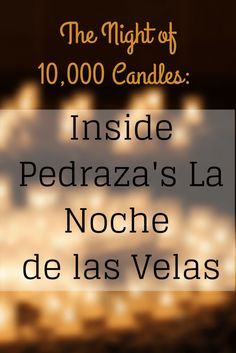 The Night of 10,000 Candles: Inside Pedraza's La Noche de las Velas