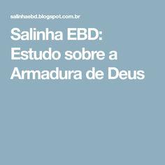 Salinha EBD: Estudo sobre a Armadura de Deus
