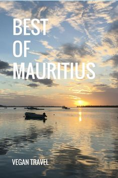 The best sunsets you can dream of, are on Mauritius