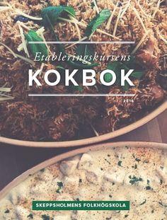 Etableringskursens kokbok - https://www.vulkanmedia.se/butik/bocker/etableringskursens-kokbok/