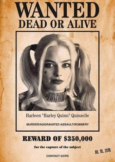 Wanted Harley Quinn Dead or alive Dc Comics, Joker And Harley Quinn, Margot Robbie, Teen Titans, Marvel Marvel, Wonder Land, Posters, Open House, Ivy