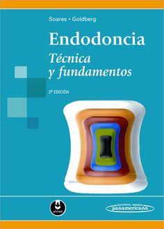 Endodoncia [Recurso electrónico] : técnica y fundamentos / Ilson José Soares , Fernando Goldberg. Panamericana, 2012