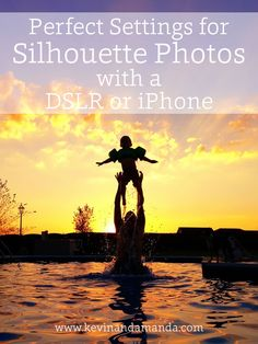 What settings to use for silhouette photos with a DSLR or iPhone: great to know!