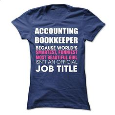 Accounting Bookkeeper - #button up shirt #cashmere sweater. ORDER HERE => https://www.sunfrog.com/Funny/Accounting-Bookkeeper.html?68278