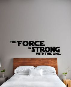 The Force Is Strong With This One..... One of the great quotes from Darth Vader