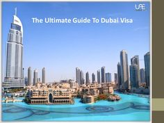 The Ultimate Guide To #DubaiVisa must watch this ppt