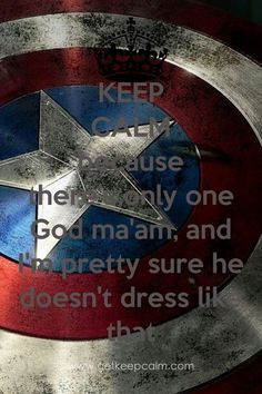 Quote from Captian America.