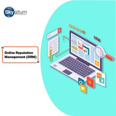 Skyaltum offers the Best ORM (online reputation management) services in Bangalore, that helps to create a positive image, and protect your brand online.