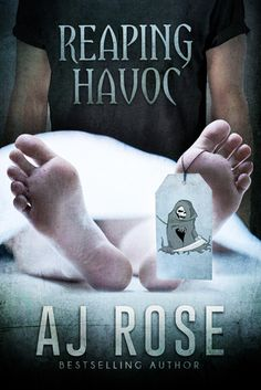 Reaping Havoc, A J Rose.  Gay Contemporary New Adult Romance. Love amongst death. A soul reaper finally meets someone he could love. Sweetly? macabre and delightful.