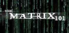 The Matrix 101: Your Guide to Understanding The Matrix
