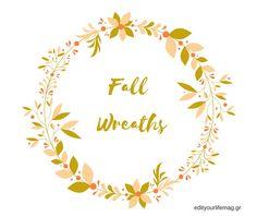 9 πανέμορφα Φθινοπωρινά στεφάνια και ΔΩΡΕΑΝ εκτυπώσιμο Fall Wreaths, Magazine, Blog, Magazines, Blogging, Warehouse, Wreath Fall, Newspaper, Autumn Wreaths
