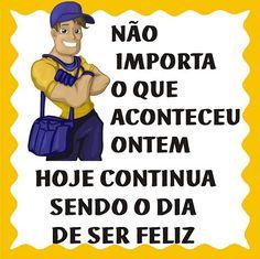 Bom dia a todos os Carteiros do Brasil!