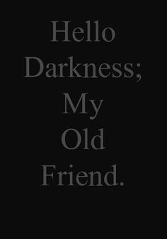 the-beast—in—me: Darkness is my friend. I am NOT afraid of the darkness.
