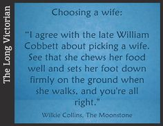 I'm reading The Moonstone slowly, but loving it. I think I could read Wilkie Collins for the food quotes alone! Awesome Quotes, Best Quotes, The Woman In White, English Writers, Book Works, Story Writer, Food Quotes, Playwright, Short Stories