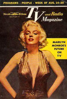 TV and Radio Magazine - August magazine from USA. Front cover photo of Marilyn Monroe by Gene Kornman, Star Magazine, Movie Magazine, Gentlemen Prefer Blondes, Marylin Monroe, Cover Girl, Film Posters, Vintage Movies, Magazine Covers, Cover Photos