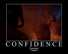 AMEN. Never has such confidence oozed out of a man since that scene.