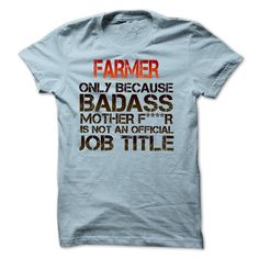 Funny T-shirt for Farmer - Funny T-shirt for Farmer (Farmer Tshirts)