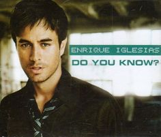 "Best 10 Songs of Enrique Iglesias' Career: 9. ""Do You Know? (The Ping Pong Song)"" (2007)"