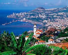 Funchal, Madeira, Portugal.  Where my family is from