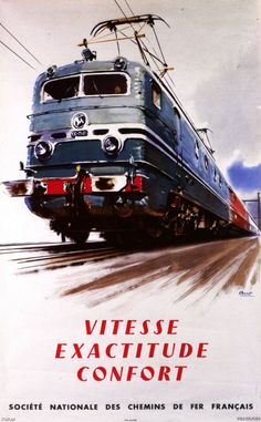 SNCF, Vitesse, Exactitude, Confort, affiche par Albert Brenet, 1954.