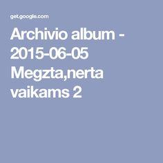 Archivio album - 2015-06-05 Megzta,nerta vaikams 2