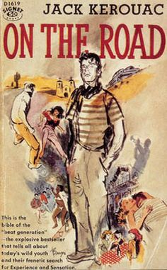 On the Road. Jack Kerouac!