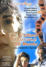 L'ultimo cinema del mondo (El viento se llevó lo qué), Argentina, Olanda, Francia, Spagna 1998, di Alejandro Agresti
