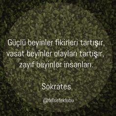 ✔Güclü beyinlər fikirləri müzakirə edir, orta beyinlər hadisələri müzakirə edir, zəif beyinlər insanları... #Sokrates #söz #fəlsəfə
