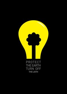 Protect the Earth, Turn Off the Light - energy saving poster by Miguel Peixoto, Portugal Environmental Posters, Environmental Issues, Design Poster, Graphic Design, Poster Layout, Poster Poster, Earth Day Slogans, Global Warming Poster, Save Environment