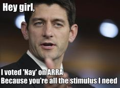 Paul Ryan: my new favorite political meme tumblr site.  Like and Repin for more, Thanks :)