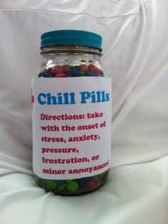 This is a super easy diy funny gift. Get a mason jar and full it with colorful candy then paint the lid if the jar (optional) and print out a chill pill label and use mod podge to glue it on. Then ur done