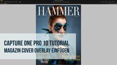 Capture One Pro 10 Tutorial   Magazin Titelcover - Overlay einfügen
