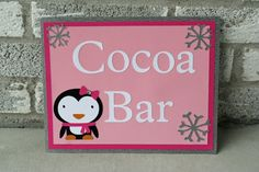 Winter Onederland Penguin Cocoa bar Sign, Winter Onederland Party, Snowflake Birthday