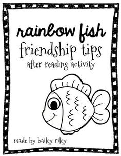 """A lesson on friendship after reading Rainbow Fish by Marcus Pfister. After reading, students work with a partner to create a list of """"friendship tips"""". Then students can decorate their poster with an ocean scene to display around the room as a reminder Preschool Friendship, Friendship Theme, Friendship Activities, Kindness Activities, Reading Activities, Kindergarten Activities, Elementary Counseling, School Counseling, Rainbow Fish Activities"""