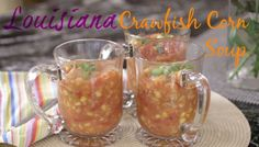 Easy Louisiana Crawfish Corn Soup with 6 ingredients and takes 5 minutes for a wonderful, chunky, flavored one-pot soup.