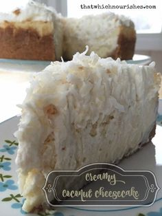 Coconut cream pie marries cheesecake! With a vanilla wafer and coconut crust, a layer of creamy coconut flavored cheesecake, and a coconut whipped cream topping