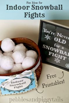 Indoor Snowball Fight Ideas and some cute free winter printables!  This would be a fun decoration for the holidays or Christmas.  Also a fun indoor family game during the holidays or winter blues on a snow day.