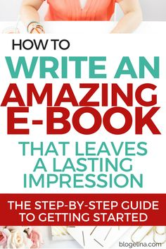 How To Write An Amazing E-Book That Leaves A Lasting Impression - The Step-by-Step Guide To Getting Started Affiliate Marketing, Inbound Marketing, Online Marketing, Writing A Book, Writing Tips, Writing Prompts, Writing Humor, Writing Resources, Writing Corner