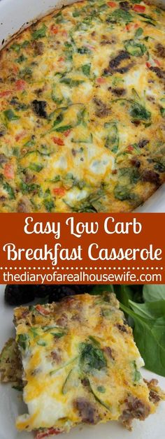 This is Easy Low Carb Breakfast Casserole is loaded is vegetables and full of flavor. I added sausage and baked until firm.