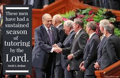 "Elder Bednar: ""These men have had a sustained season of tutoring by the Lord."" #ldsconf #lds #quotes"