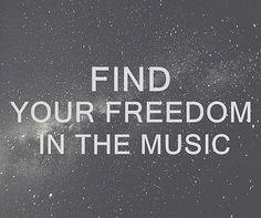 music = freedom